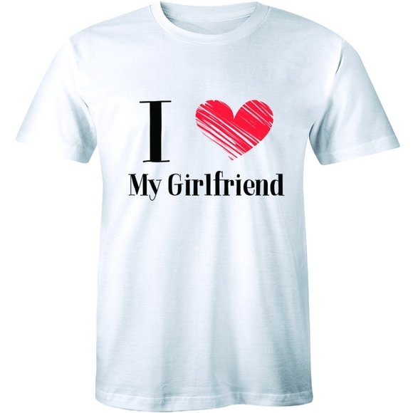 Half It Other - I Love My Girlfriend Couple Valentines T-Shirt